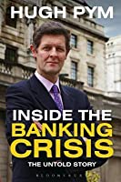 Inside the Banking Crisis: The Untold Story