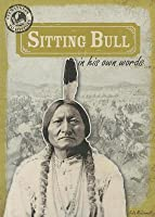 Sitting Bull in His Own Words