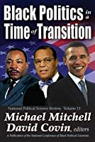 Black Politics in a Time of Transition