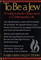 To Be a Jew: A Guide to Jewish Observance in Contemporary Life