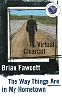Virtual Clearcut: Or, the Way Things Are in My Hometown