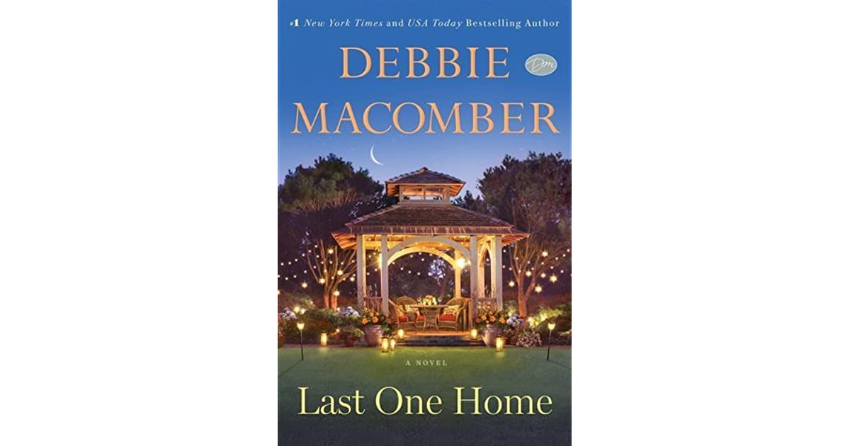 Last One Home by Debbie Macomber, Paperback | Barnes & Noble®