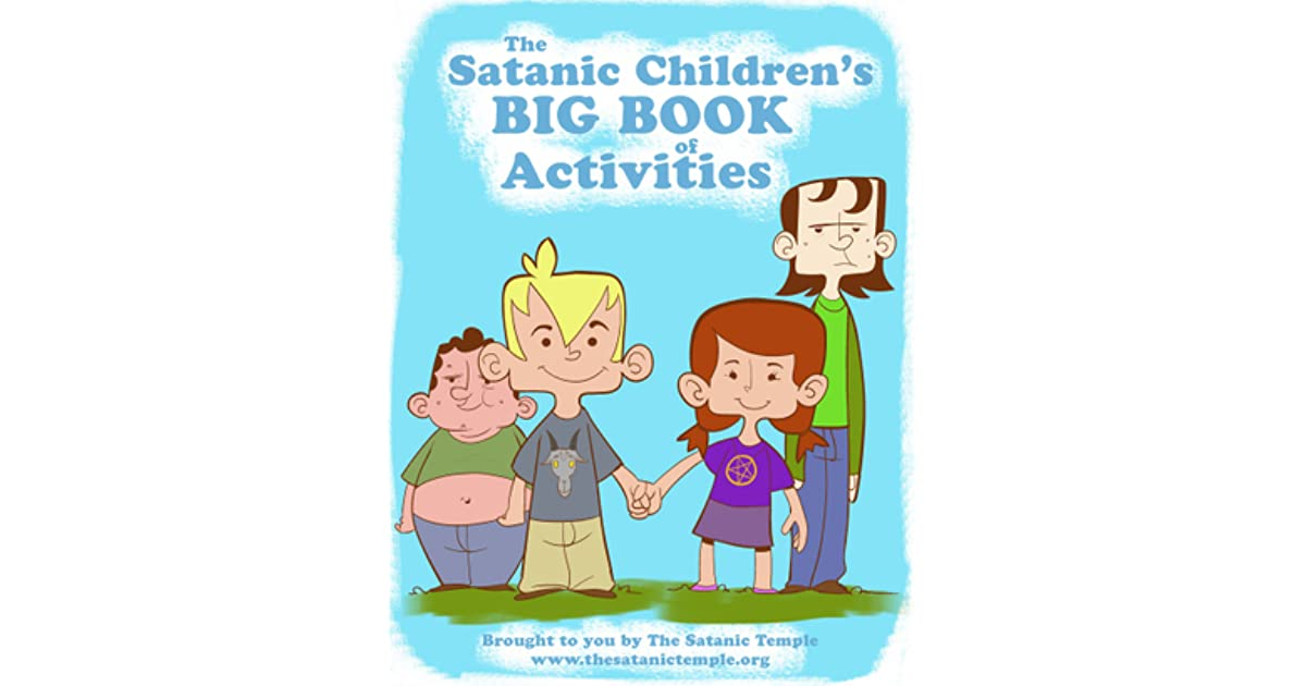 The Satanic Childrens BIG BOOK Of Activities By The