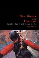 Heartbreak and Heroism