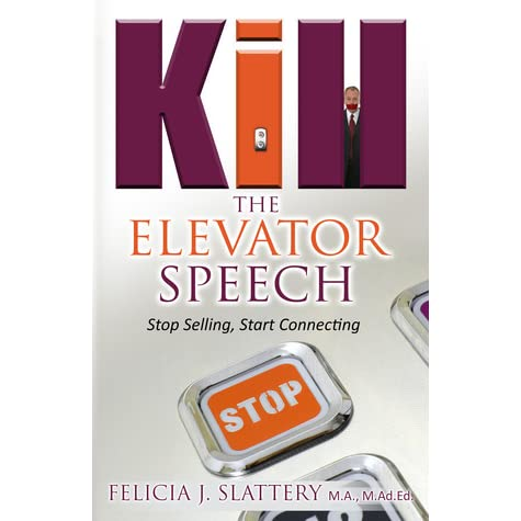 """discussion question8 elevator speech 23 thoughts on """" 3 best elevator pitches """" discussion it should leave the prospect feeling, 'i need to know more about you/your product/your service."""