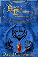 Saga of the Everking: Revised Edition