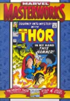 Marvel Masterworks: The Mighty Thor From Journey Into Mystery Nos. 111 120 & Annual #1 (Volume 3)