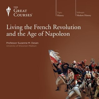 a look at the era of the french revolution and napoleon The infamous french revolution-era leader has inspired research, novels – and the term 'napoleon complex' here are the seven best napoleon bonaparte books.