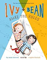Ivy and Bean (Book 9): Ivy and Bean Make the Rules
