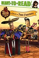 A Tale of Two Friends: with audio recording