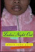 Ladies' Night Out, a Novel
