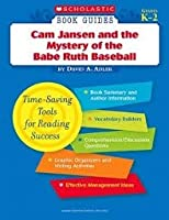 Cam Jansen And The Mystery Of The Babe Ruth Baseball (Scholastic Book Guides, Greades K 2)