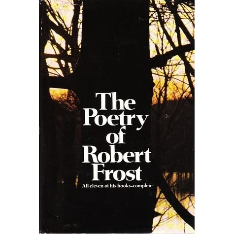 """a description of robert frost first book of poems a boys will in 1913 Robert frost was born as robert lee frost in san his first book of poems """"a boy's will there is a lot more to it than a simple romantic description of a."""