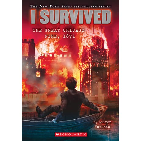 I Survived the Great Chicago Fire, 1871 (I Survived, #11) by ...