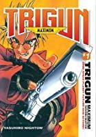 Trigun Maximum, Volumen 1: Hero Returns (Trigun Maximum, #1)