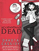 Accidentally Dead (Accidentals, #2)