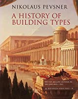 A History of Building Types