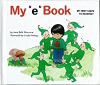 """My """"e"""" Book (My first steps to reading)"""