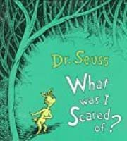 What Was I Scared of? (Little Dipper Picturebooks)