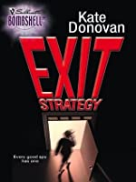 Exit Strategy (Silhouette Bombshell)