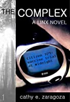 The Complex (Linx, # 1)