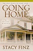 Going Home (Nugget, #1)