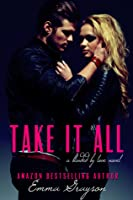 Take it All (Blinded by Love #1)