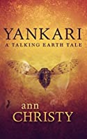 Yankari: A Talking Earth Tale