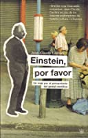 Einstein, Por Favor