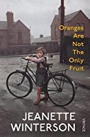 Oranges Are Not the Only Fruit by Jeanette Winterson — Reviews ...