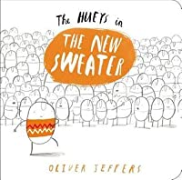 The New Sweater: A Hueys Book