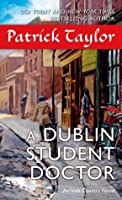 A Dublin Student Doctor (Irish Country, #6)