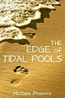 The Edge of Tidal Pools