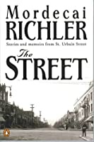 The Street: Stories And Memoirs From St Urbain Street