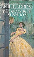 The Shadow of Suspicion (Loring #7)