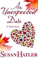 An Unexpected Date (Treasured Dreams, #1)