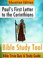 Paul's First Letter to the Corinthians (BibleEye Bible Trivia Quizzes & Study Guides - Education Edition Book 7)
