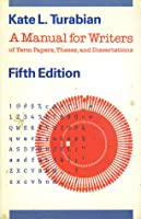 manual for writers of research papers theses and dissertations A manual for writers of research papers, theses, and dissertations, eighth edition: chicago style for students and researchers.