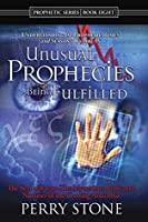 Unusual Prophecies Being Fulfilled Book 8: The Seal of Satan - The Mysterious Mark and Number of the Coming Antichrist