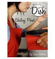 Boiling Point (Dish, #3)
