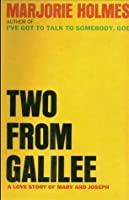 Two From Galilee; A Love Story