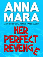 Her Perfect Revenge: A Romantic Comedy