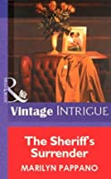 The Sheriff's Surrender (Mills & Boon Vintage Intrigue)