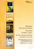 Reader's Digest Select Editions, Volume 315, 2011 #3: Safe Haven / The Sentry / An Irish Country Courtship / The Provence Cure for the Brokenhearted