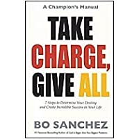 Take Charge, Give All