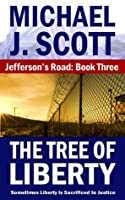 The Tree of Liberty (Jefferson's Road #3)