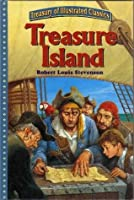 Treasure Island: With a Discussion of Courage (Treasury of Illustrated Classics)
