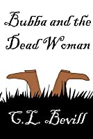 Bubba and the Dead Woman