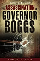 The Assassination of Governor Boggs