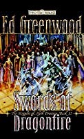 Swords of Dragonfire: The Knights of Myth Drannor, Book II